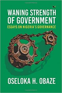 Cover image of Waning Strength of Government by Oseloka